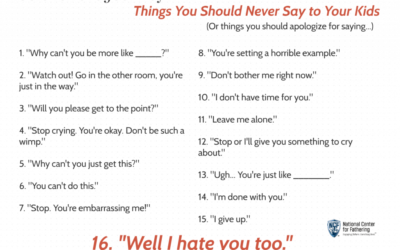 16 Things to NEVER Say to Your Kids