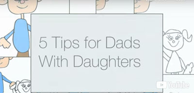 5 Tips for Dads With Daughters