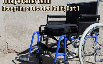 Accepting a Disabled Child, Part 1