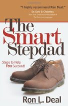 The Smart Stepdad: Steps to Help You Succeed by Ron L. Deal